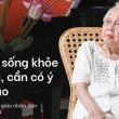 Bí quyết từ 'người mẹ vĩ đại' 102 tuổi của NSND Đặng Thái Sơn: Thể dục, thiên nhiên, nước muối… và mỹ phẩm